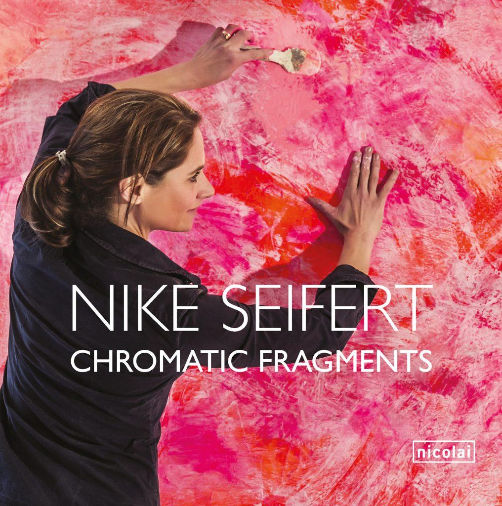 Nicolai Verlag Nike Seifert Chromatic Fragments